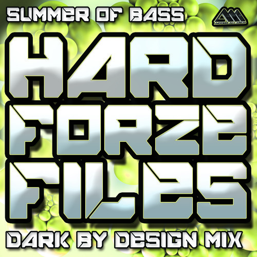 [HARDFORZEFILES004] Summer Of Bass (Dark By Design Mix) - Hardforze Feat. MC D