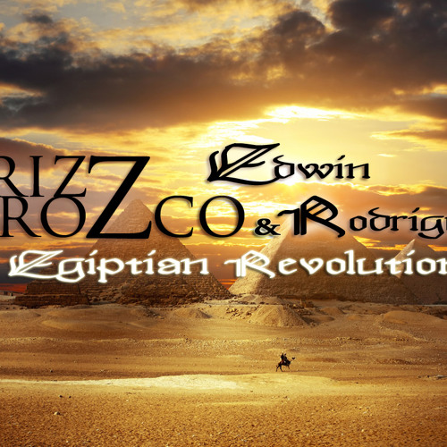 Egyptian Revolution - Krizz Orozco & Edwin Rodriguez (Original Mix)