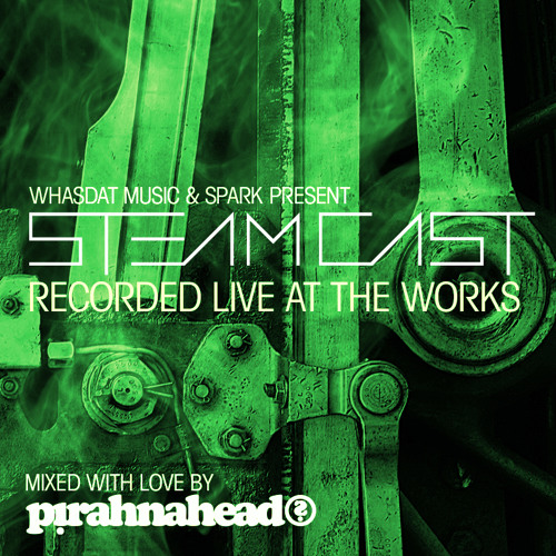Pirahnahead: STEAMCAST [November 25, 2012]