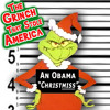 Obama Christmas - The Grinch That Stole America