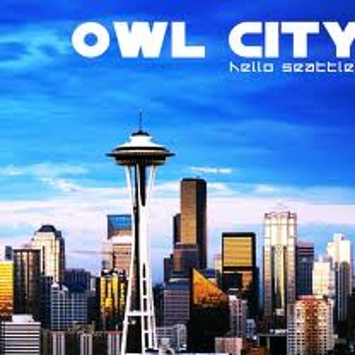 Owl City - Hello Seattle (DeFiNe CrAzY Remix)