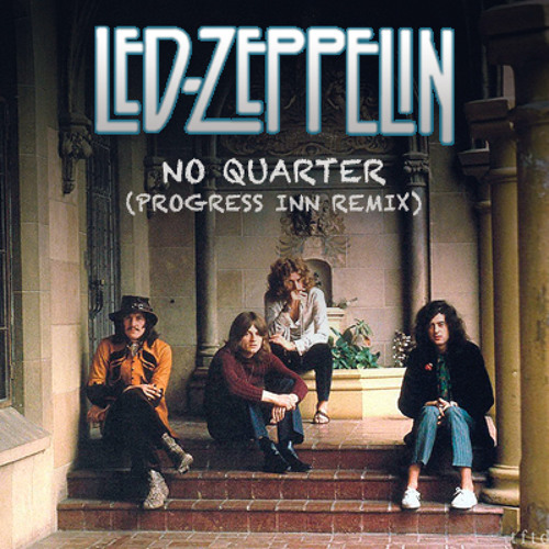 Led Zeppelin - No Quarter (Progress Inn Remix)