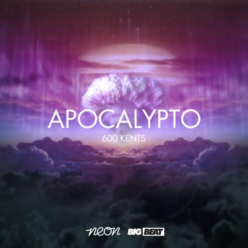 Apocalypto - 600 Kents (Original Mix) Preview