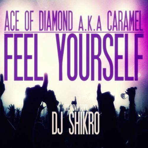 #03 FEEL YOURSELF - ACE OF DIAMOND