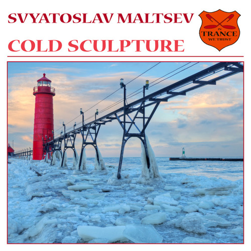 Svyatoslav Maltsev - Cold Sculpture (Original Mix) [In Trance We Trust-Black Hole Recordings]