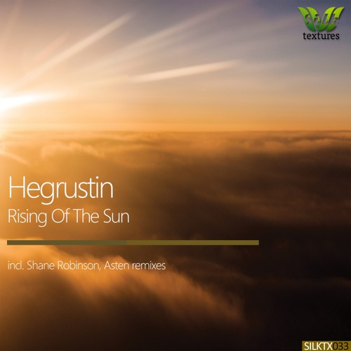 Hegrustin - Rising Of The Sun (Asten Remix) snippet OUT NOW!