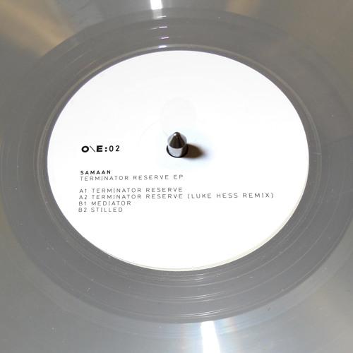 Samaan - Terminator Reserve EP [One Electronica] - inc. Luke Hess remix