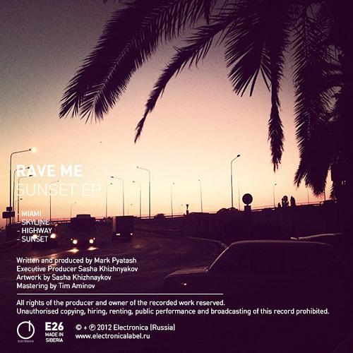[E26] Rave Me - Sunset EP (Sampler)
