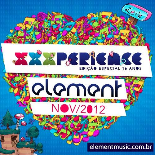Element @ XXXPerience Festival Ed. Especial (19.11.2012)