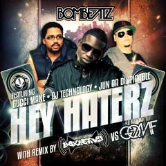 Hey Haterz FT Gucci Mane, Dj Technology,Jun Da Dispicable - Box Heavy vs GQMF Remix