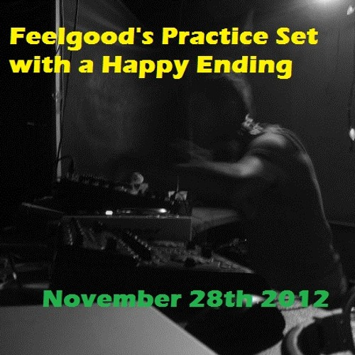 Feelgood's Practice Set with a Happy Ending
