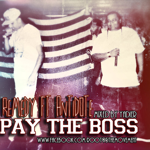 Remyde ft Antidote - Pay The Boss (Mixed by:Yadier AR)