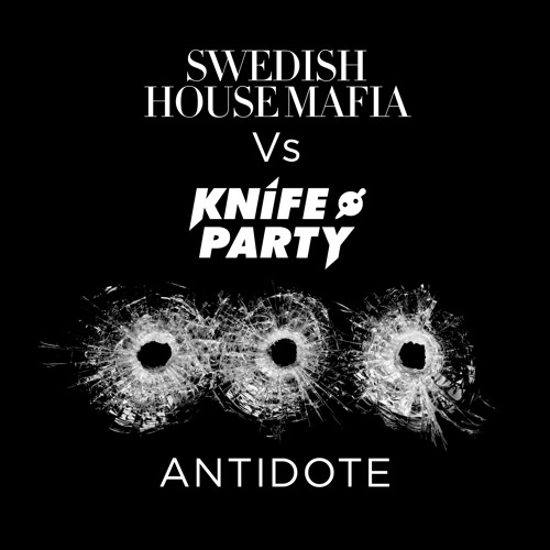 Radio rip of Swedish House Mafia Vs Knife Party - 'Antidote'