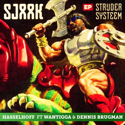 Sjaak ft. Dennis Brugman & Wantigga - Hasselhoff (prod. by Dennis Brugman & Wantigga)
