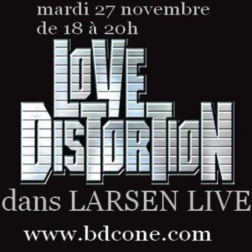 LoVe DisTorTioN sur bdc one en live accoustique le 27-11-12