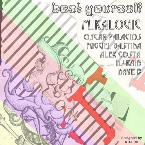 Mikalogic - Supernova - Oscar Palacios Rmx (Beatyourself)