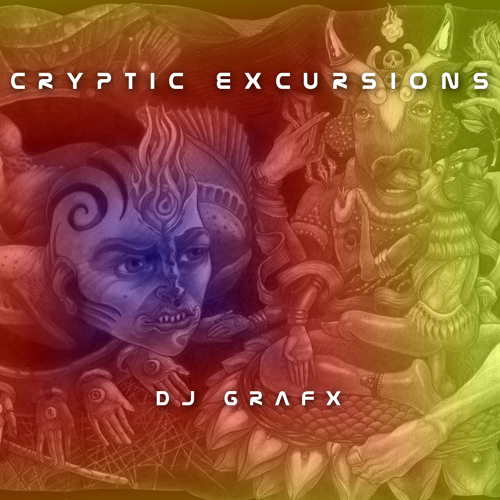 Cryptic Excursions -DJ Grafx