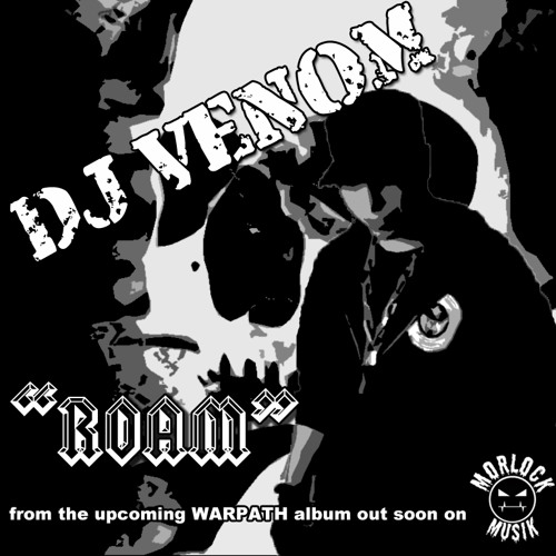 Dj Venom - Roam (Morlock Musik)