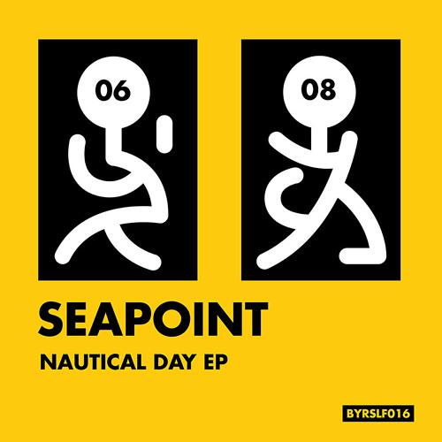 Nautical Day EP (BYRSLF016)