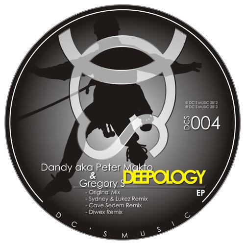 Dandy aka Peter Makto & Gregory S - Deepology EP (Incl. Sydney & Lukez, Cave Sedem, Diwex remix)