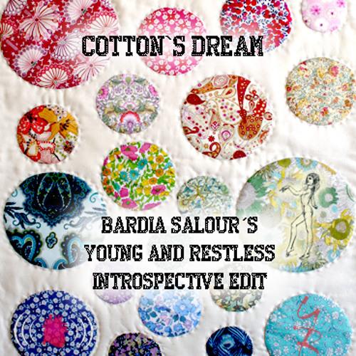 Cotton's Dream (Bardia Salour´s Young&Restless Introspective Edit)