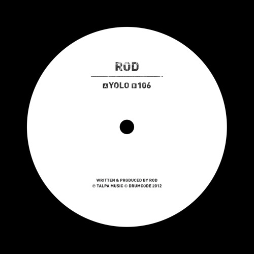 ROD- Yolo   106 (Drumcode LTD) PREVIEW