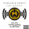 Scream And Shout [Remix] (feat. Elijah Rock)