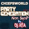 Party Generation Vol. 3 DJ RTA (Non-Stop) :CHIEFSWORLD