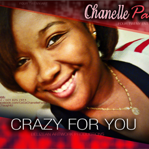 CHANELLE PARKS - CRAZY FOR YOU