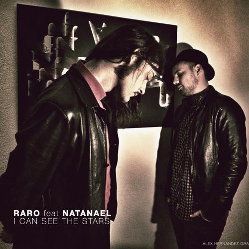 Raro feat Natanael-I CAN SEE THE STARS