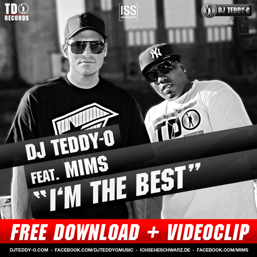 """DJ Teddy-O feat. MIMS - """"I'm The Best"""""""