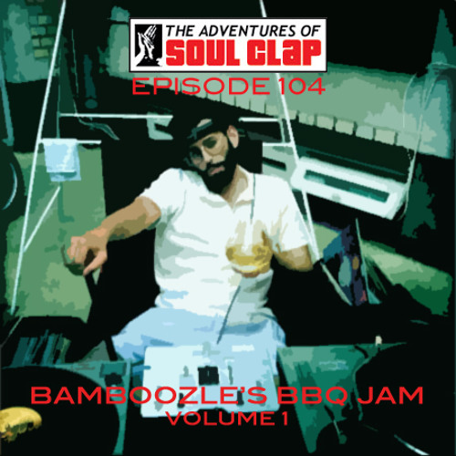 Bamboozle's BBQ Jams Volume 1 DJ Mix