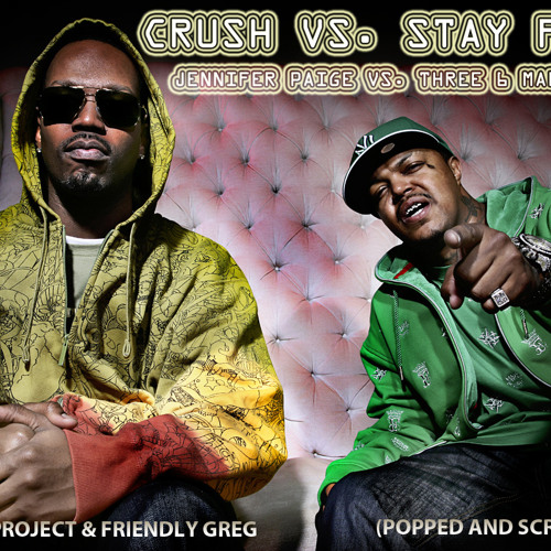 The Melker Project & Friendly Greg - Crush Vs. Stay Fly ft. Jennifer Paige & Three 6 Mafia