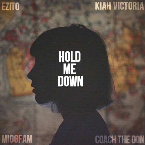 ISH - Hold Me Down (feat. Kiah Victoria)