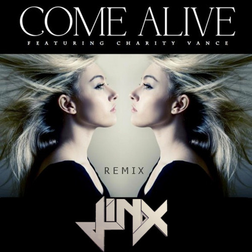 (THE VILLAINS) Mutrix Ft. Charity Vance - Come Alive (Jinx Remix)