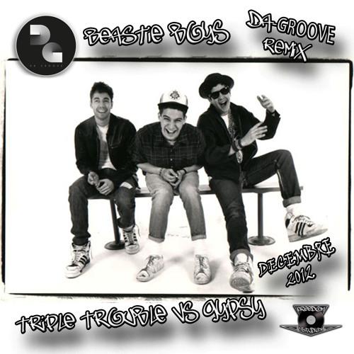 """""""Triple Trouble Vs Gypsy"""" ( Da-groove remix )"""