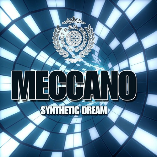 MECCANO - Synthetic Dream EP by Planet Ben