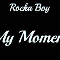 """My Moment"""