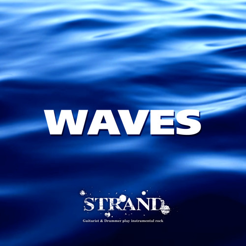 STRAND / WAVES (The download is for a limited time. Finished.)