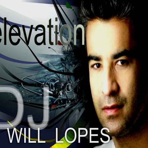 Elevation - DJ Will Lopes