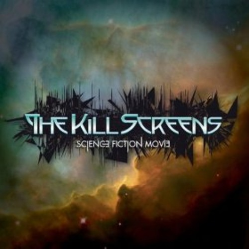 The Kill Screens - Science Fiction Movie - CD Releases