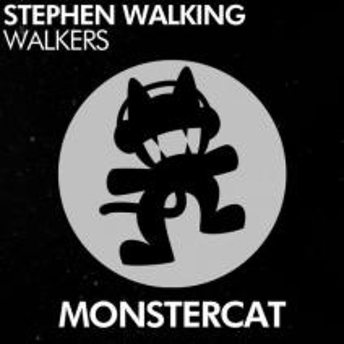 Stephen Walking - Walkers [Monstercat Release]