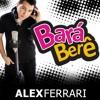 Alex Ferrari - Bara Bere BreakDutch By Fadly SoS X1 ( bootleg )