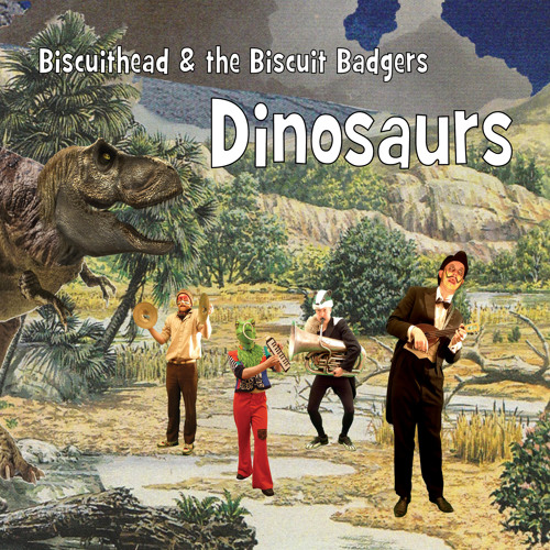 Lovely Hearts Club Presents: Biscuithead & the Biscuit Badgers- Dinosaurs