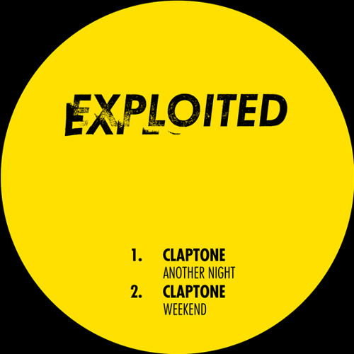 Claptone - Another Night / Weekend I Exploited Records