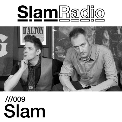 Slam Radio - 009 - Slam (live at Womb in Tokyo)