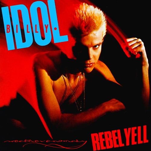 Billy Idol - Rebel Yell - Weather Anomaly Remix