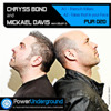 Chryss Bond vs Mickael Davis Takes That In Your Face Original Mix