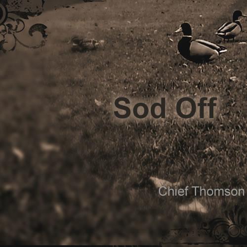 Chief Thomson - sod off