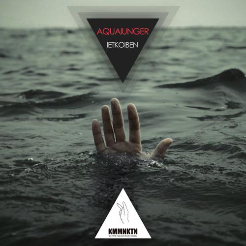 [KMMNKTN019N] Aqualunger / Kommunikation Records (Germany)